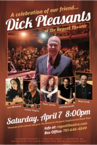A Celebration of our friend: Dick Pleasants @ The Regent Theatre | Arlington | Massachusetts | United States
